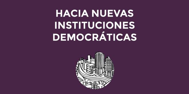 Cartel de la presentación del libro Hacia nuevas instituciones democráticas