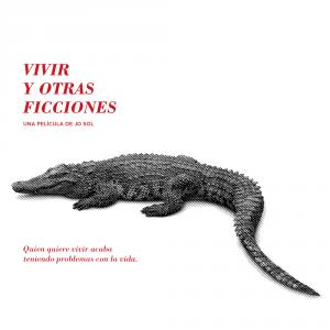 Cartel de 'Vivir y otras ficciones'